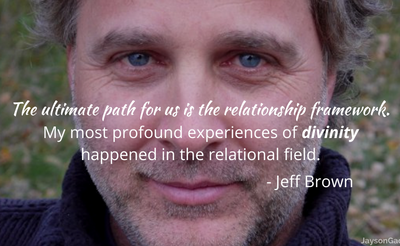 Spirituality & Relationships with Jeff Brown – SC 76