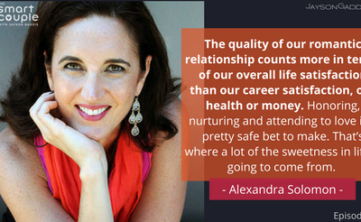 Why Self Awareness & Digging Into Your Past Helps You Get A Great Relationship – Alexandra Solomon – SC 136