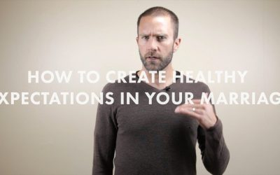 How to Create Healthy Expectations In A Marriage