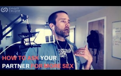 How To Ask Your Partner For More Sex – SC 115