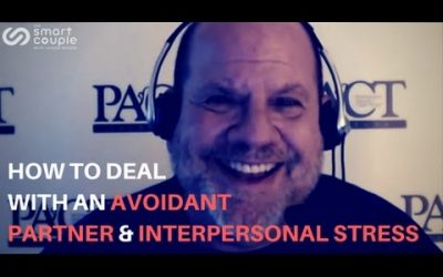 How To Deal With An Avoidant Partner & Interpersonal Stress – Stan Tatkin – SC 104