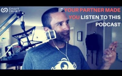 If Your Partner Made You Listen To This Podcast – SC 135