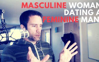 Masculine Woman Dating a Feminine Man – SC 109