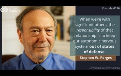 The Neuroscience & Power of Safe Relationships – Stephen W. Porges – SC 116