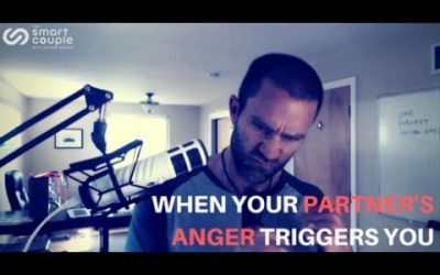 When Your Partner's Anger Triggers You – SC 125