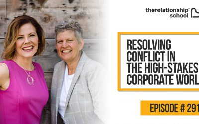 Resolving Conflict in the High-Stakes Corporate World – CrisMarie Campbell and Susan Clarke – 291