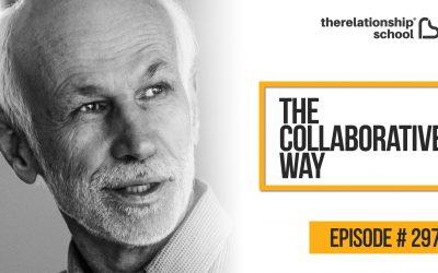 The Collaborative Way – Lloyd Fickett  – 297