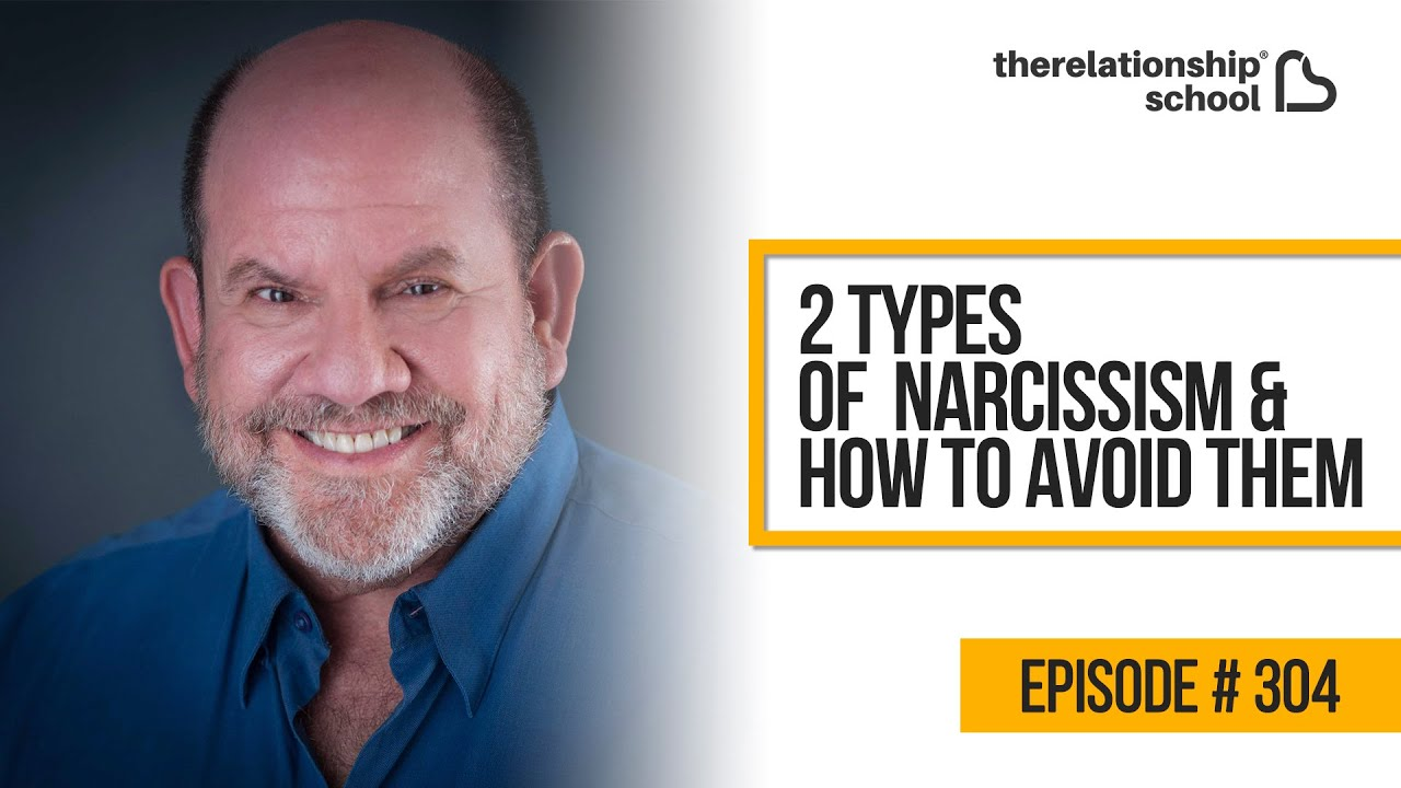 2 Types Of Narcissism & How To Avoid Them