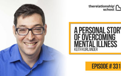 A Personal Story Of Overcoming Mental Illness – Keith Kurlander – 331