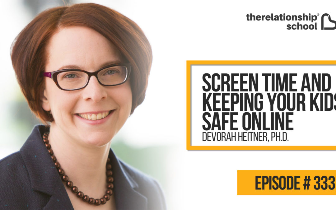 Screen Time & Keeping Your Kids Safe Online – Devorah Heitner, Ph.D. – 333