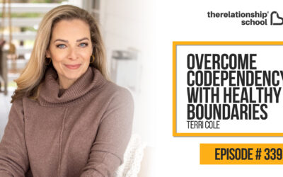 Overcome Codependency with Healthy Boundaries – Terri Cole – 339