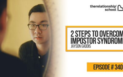 2 Steps To Overcome Impostor Syndrome – Jayson Gaddis – 340